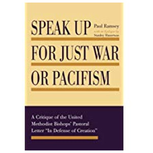 "Book ""Speak Up for Just War or Pacifism"" by Stanley Hauerwas"