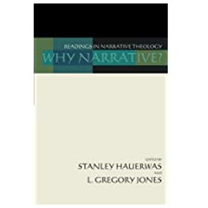 "Book ""Why Narrative"" by Stanley Hauerwas and L Gregory Jones"