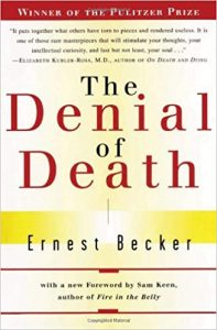 The Denial of Death by Earnest Becker